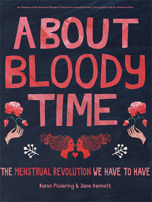 About Bloody Time by Karen Pickering - Australia feminist books